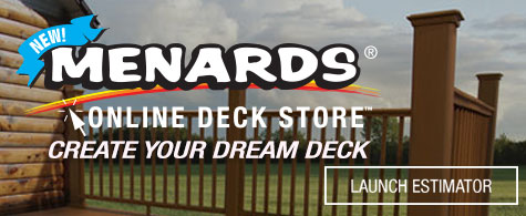 Menards Online Deck Store. Create your dream deck. Click to launch now.