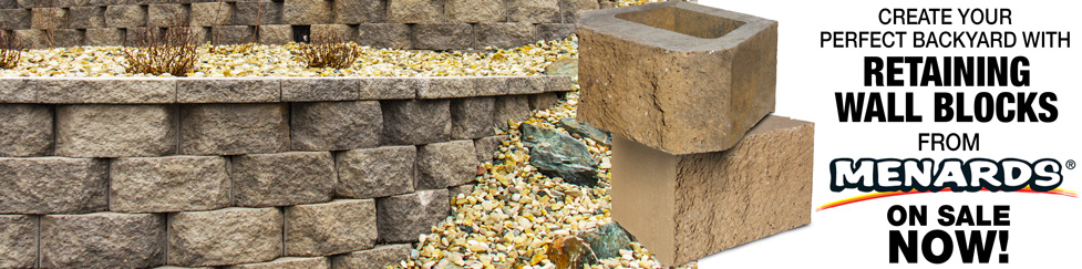 Create your perfect backyard with retaining wall blocks from Menards, on sale now!
