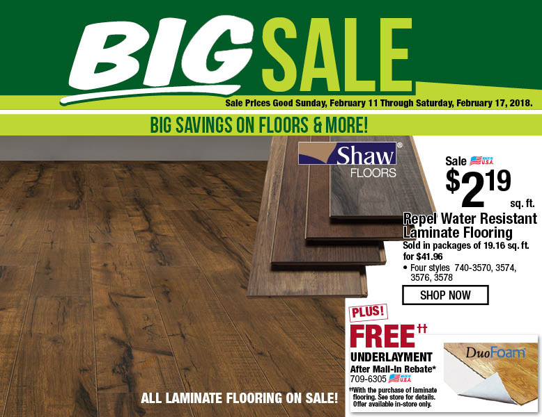 BIG Sale! Sale prices good Sunday, February 11 through Saturday, February 17, 2018. Big savings on floors & more! Repel water resistant laminate flooring. Shop now.