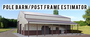 Pole Barn/Post Frame Estimator