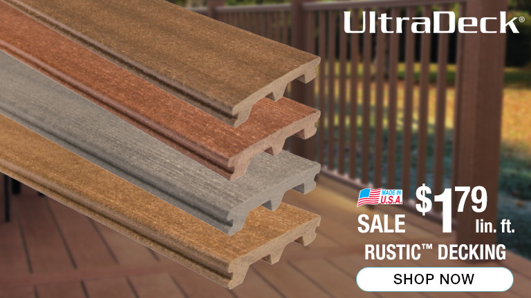 23a66351d17ee UltraDeck Rustic Decking on sale for  1.79 per linear foot. Made in USA.