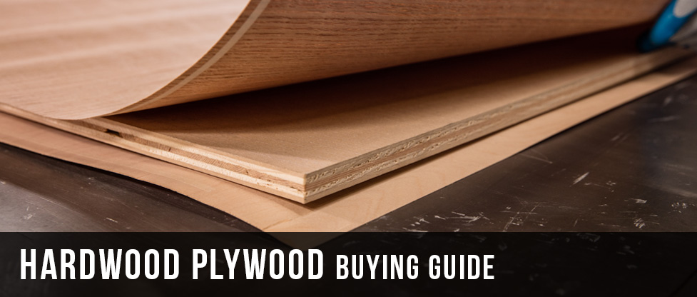 Hardwood Plywood Buying Guide