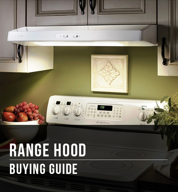 Range Hoods Buying Guide at Menards®