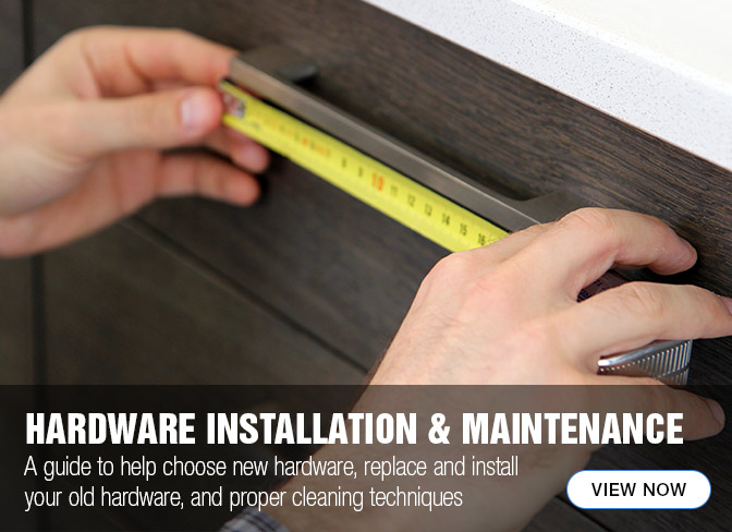 Cabinet hardware installation and maintenance guide to help choose new hardware, replace and install your old hardware and proper cleaning techniques. Learn the techniques.