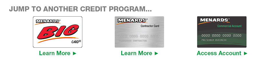 Menards Special Offers. Shop with your Menards Contractor Card and earn 2% rebate* on all your purchases. Weekly Ad Learn More | Accessibility. This site provides information about and access to financial services offered by the Capital One family of companies, including.