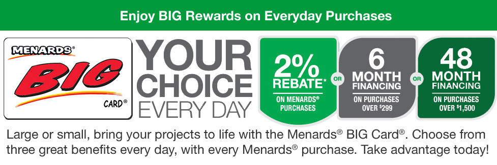 BIG Card® at Menards®