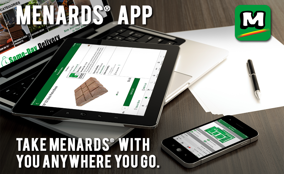 Menards Mobile App. Take Menards with You Anywhere You Go.